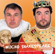 Mucho Shakespeare.