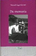 Quince años desde la publicación del libro 'De memoria', de Manuel Ángel Gómez, sobre la vida cotidiana de Ubrique en los años sesenta
