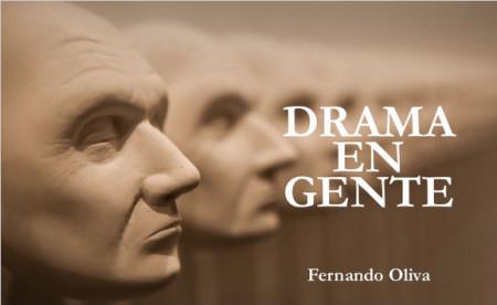 Drama en Gente, de Fernando Oliva.