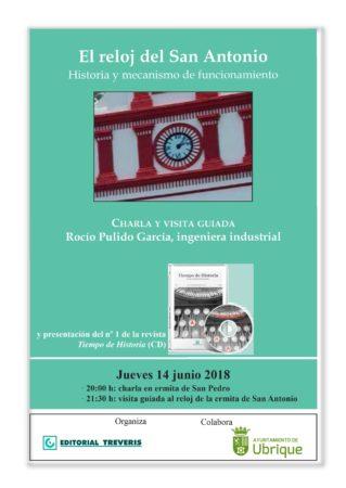 Charla y visita guiada al reloj del San Antonio, por la ingeniera Rocío Pulido, el jueves 14 de junio de 2018 en las ermitas de San Pedro y San Antonio