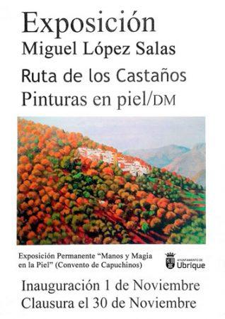 Exposición de pintura de Miguel López Salas sobre la ruta de los castaños, en el Convento