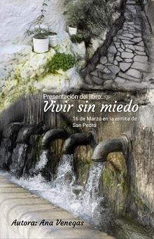 Ana Mª Venegas Bazán presenta su libro Vivir sin miedo el 16 de marzo en la ermita de San Pedro