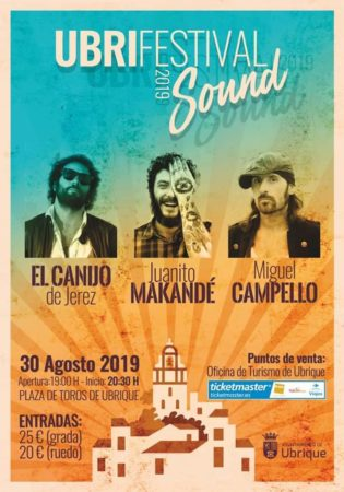 UbriFestival Sound, el 30 de agosto, en la plaza de toros, con Canijo de Jerez, Juanito Makandé y Miguel Campello