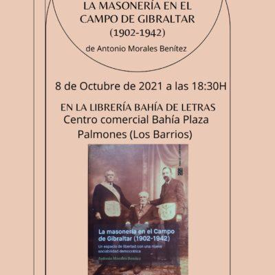 El historiador Antonio Morales Benítez presenta en Palmones su libro La masonería en el Campo de Gibraltar (1902-1942)